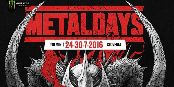 Preview Metaldays July 24 – 30, 2016