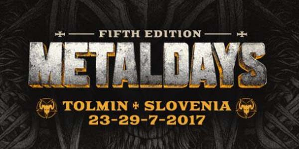 Preview Metaldays 23 - 29 - 07 , 2017